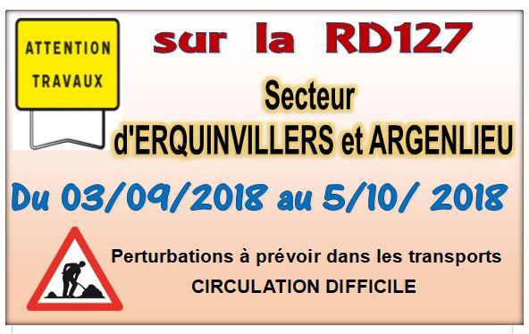 ATTENTION TRAVAUX secteur ERQUINVILLERS - ARGENLIEU