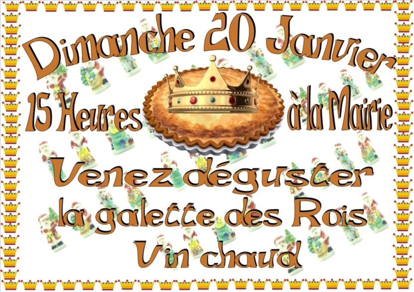 Galette des Rois Dimanche 20 janvier 2013 à 15 heures